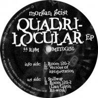 MORGAN GEIST / QUADRI-LOCULAR EP