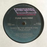 Funk Machine - Dance On The Groove (Do The Funk) (12