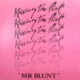 Kissing The Pink - Mr Blunt (12