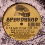 Aphrohead - In The Dark We Live (Thee Lite) (12