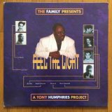 The Family Pres. A Tony Humphries Project - Feel The Light (12