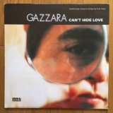 Gazzara - Can't Hide Love (12
