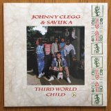 Johnny Clegg & Savuka - Third World Child (LP) '87