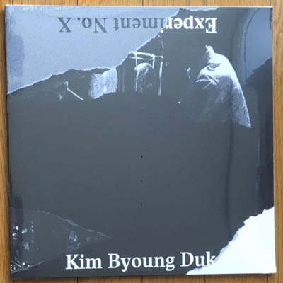 Kim Byoung Duk - Experiment No. X (LP) '17
