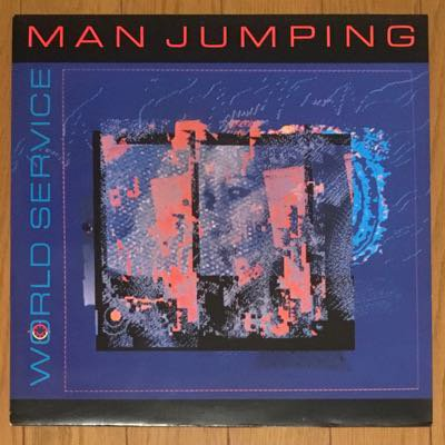 Man Jumping - World Service (LP) '86