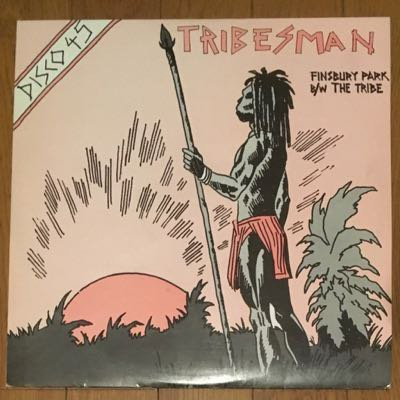 Tribesman - Finsbury Park / The Tribe (12