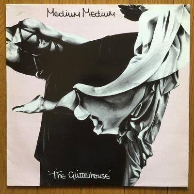 Medium Medium  - The Glitterhouse (LP)