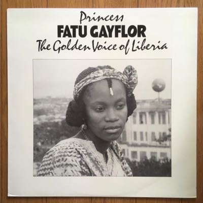Princess Fatu Gayflor - The Golden Voice Of Liberia (LP) '84