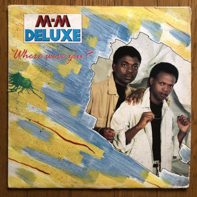 M-M Deluxe - Where Were You? (LP) '89