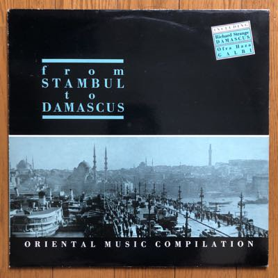 Various - From Stambul To Damascus - Oriental Music Compilation (LP) '87