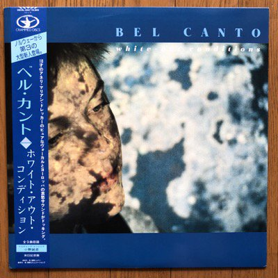 Bel Canto - White-Out Conditions (LP)