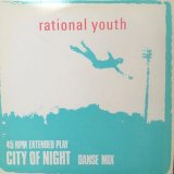 Rational Youth - City Of Night (Danse Mix) (12