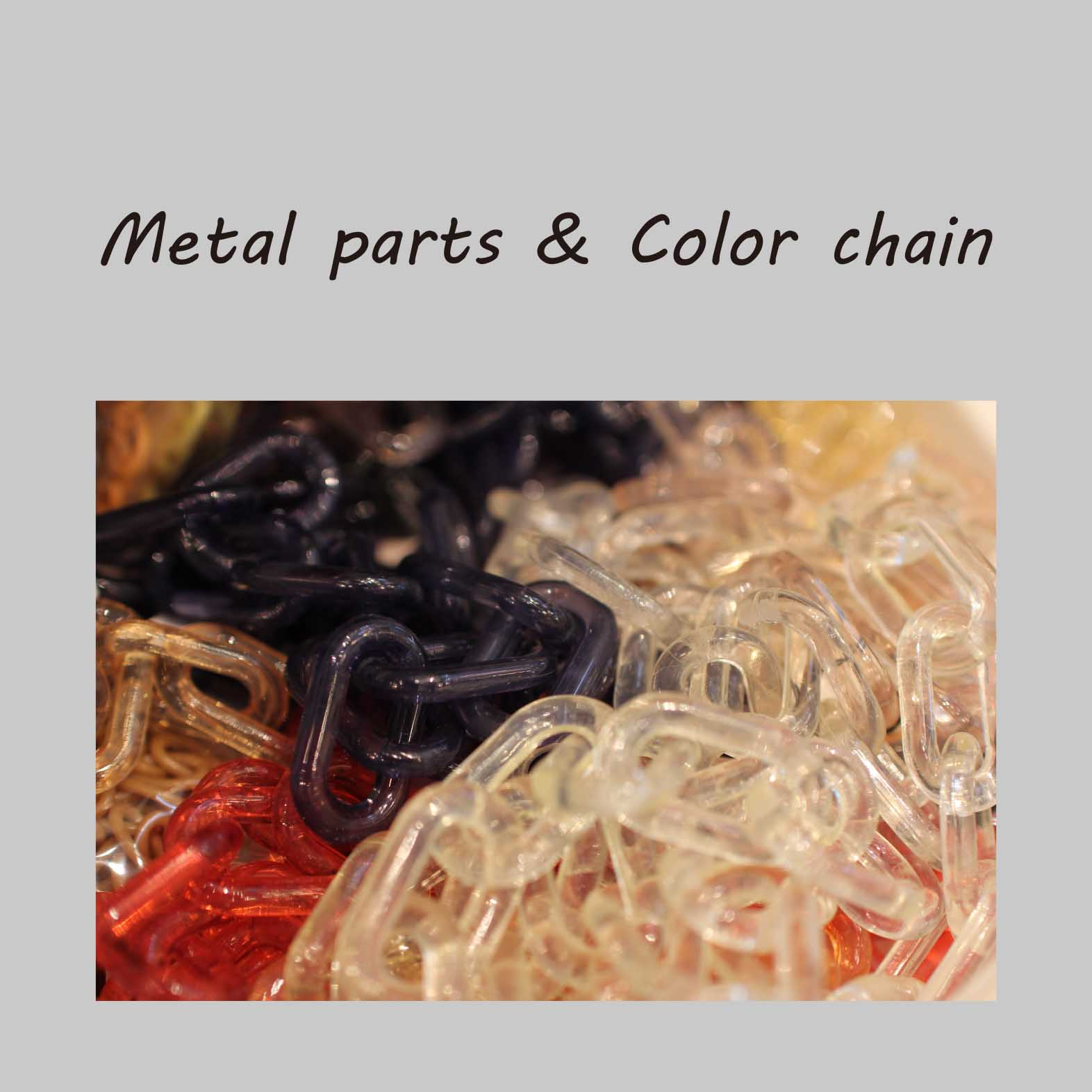 Metal Parts & Color chain
