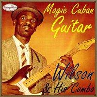 Wilson And His Combo Guitarra Magica
