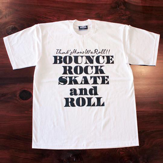 BOUNCE ROCK SKATE and ROLL(バウンス ロック スケート アンド ロール) Tシャツ(ヘビーウェイト) ホワイト<img class='new_mark_img2' src='//img.shop-pro.jp/img/new/icons58.gif' style='border:none;display:inline;margin:0px;padding:0px;width:auto;' />