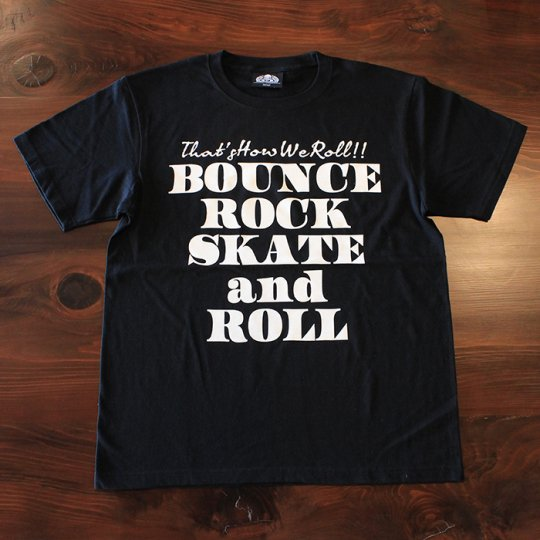 BOUNCE ROCK SKATE and ROLL(バウンス ロック スケート アンド ロール) Tシャツ(ソフト) ブラック<img class='new_mark_img2' src='//img.shop-pro.jp/img/new/icons58.gif' style='border:none;display:inline;margin:0px;padding:0px;width:auto;' />