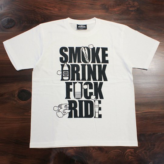 SMOKE DRINK FUCK & RIDE(スモーク ドリンク ファック & ライド) Tシャツ(ソフト) ホワイト<img class='new_mark_img2' src='//img.shop-pro.jp/img/new/icons58.gif' style='border:none;display:inline;margin:0px;padding:0px;width:auto;' />