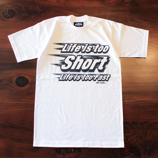 【LifeistooShort  LifeistooFast  SoIam...】Tシャツ(ヘビーウェイト) ホワイト