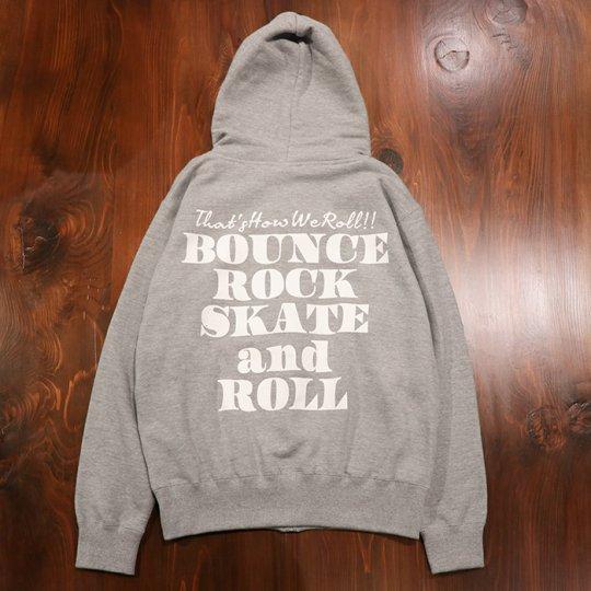 【BOUNCE ROCK SKATE and ROLL / バウンス ロック スケート アンド ロール】ジップフード(レギュラー)グレー