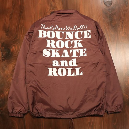 【BOUNCE ROCK SKATE and ROLL / バウンス ロック スケート アンド ロール】ナイロンコーチジャケット(裏ボア)マルーン