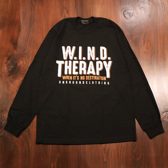 ONGROUNDCLOTHING【W.I.N.D. THERAPY】Long Sleeves Tee ブラック/ホワイト/オレンジ