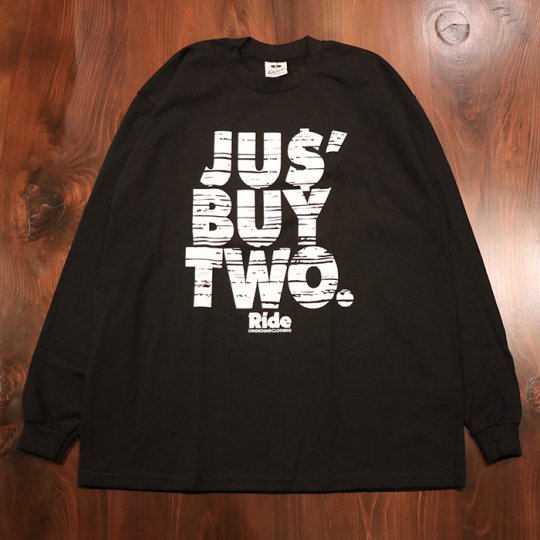 ONGROUNDCLOTHING【Jus' Buy Two. 】Tee Long Sleeves (Black)ブラック