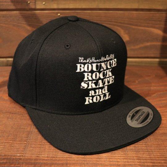 【BOUNCE ROCK SKATE and ROLL / バウンス ロック スケート アンド ロール】 Snap Back スナップバック キャップ ブラック