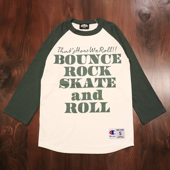 【BOUNCE ROCK SKATE and ROLL / バウンス ロック スケート アンド ロール】×Champion チャンピオン 七分袖 ラグラン グリーン<img class='new_mark_img2' src='//img.shop-pro.jp/img/new/icons5.gif' style='border:none;display:inline;margin:0px;padding:0px;width:auto;' />