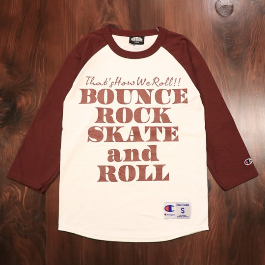 【BOUNCE ROCK SKATE and ROLL / バウンス ロック スケート アンド ロール】×Champion チャンピオン 七分袖 ラグラン マルーン<img class='new_mark_img2' src='//img.shop-pro.jp/img/new/icons5.gif' style='border:none;display:inline;margin:0px;padding:0px;width:auto;' />