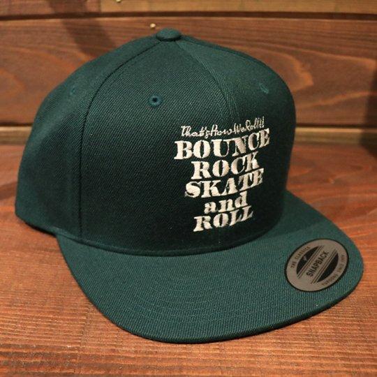 【BOUNCE ROCK SKATE and ROLL / バウンス ロック スケート アンド ロール】 Snap Back スナップバック キャップ スプルースグリーン/ホワイト