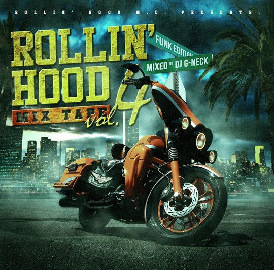 DJ G-NECK / ROLLIN' HOOD MIXTAPE VOL.4