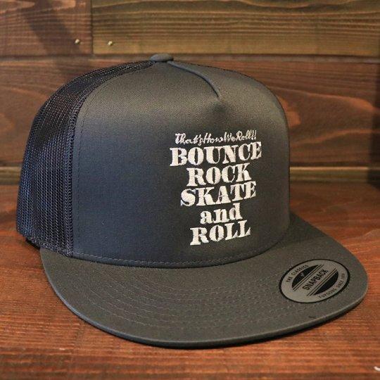 【BOUNCE ROCK SKATE and ROLL / バウンス ロック スケート アンド ロール】 Trucker Snapback メッシュキャップ チャコール