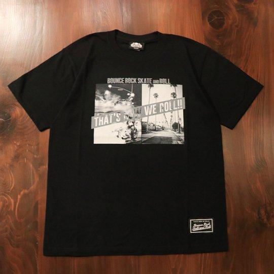 【BOUNCE ROCK SKATE and ROLL / バウンス ロック スケート アンド ロール】PhotoTシャツ(ソフト)ブラック