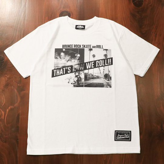 【BOUNCE ROCK SKATE and ROLL / バウンス ロック スケート アンド ロール】PhotoTシャツ(ソフト)ホワイト<img class='new_mark_img2' src='//img.shop-pro.jp/img/new/icons58.gif' style='border:none;display:inline;margin:0px;padding:0px;width:auto;' />