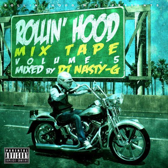DJ NASTY-G / ROLLIN' HOOD MIXTAPE VOL.5