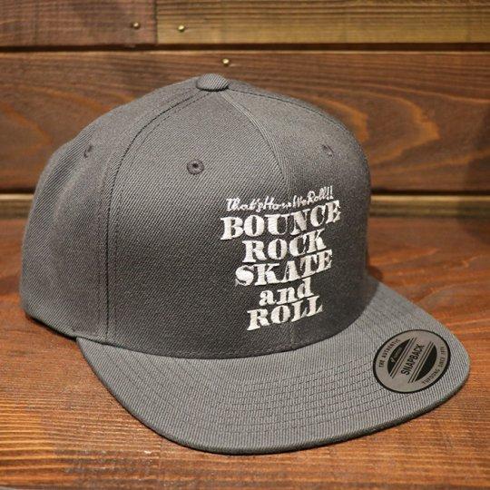 【BOUNCE ROCK SKATE and ROLL / バウンス ロック スケート アンド ロール】 Snap Back スナップバック キャップ ダークグレー/ホワイト