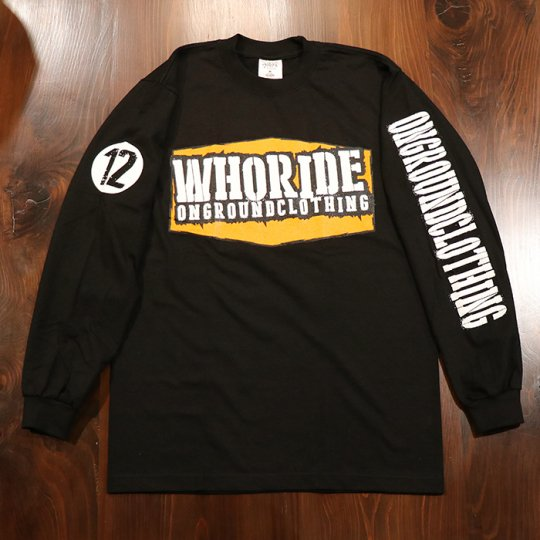 ONGROUNDCLOTHING【WHORIDE】Tee Long Sleeves (Black)ブラック