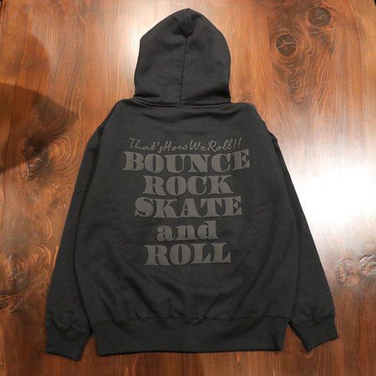【BOUNCE ROCK SKATE and ROLL / バウンス ロック スケート アンド ロール】ジップフード(ヘビーウェイト)Special Editionブラック/ブラック