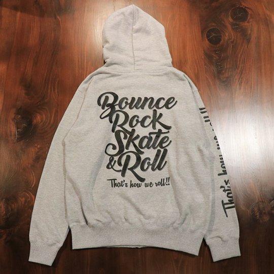 【BOUNCE ROCK SKATE and ROLL / バウンス ロック スケート アンド ロール】 NEXT ジップフード(レギュラー)グレー