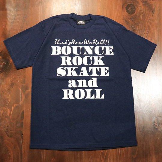 【BOUNCE ROCK SKATE and ROLL / バウンス ロック スケート アンド ロール】Tシャツ(ヘビーウェイト)ネイビー
