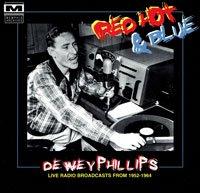Dewey Phillips - Red Hot & Blue - OLD HAT GEAR