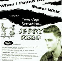 Jerry Reed - Mister Whiz / When I Found You - OLD HAT GEAR