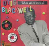 Otis Blackwell - When You're Around - OLD HAT GEAR