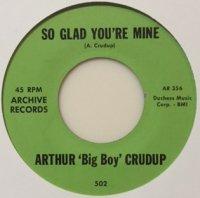 Arthur Crudup - So Glad You're Mine - OLD HAT GEAR