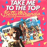 BETTY MIRANDA / take me to the top【7EP】
