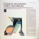 CHARLES WUORINEN / time's encomium (for synthesized & processed synthesized sound)