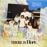 JOHN P. KEE & FRIENDS / there is hope