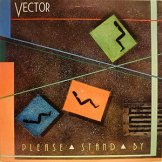 VECTOR / please stand by