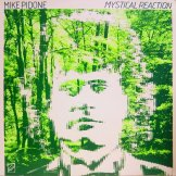 MIKE PIDONE / mystical reactions
