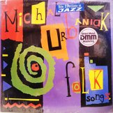 MICHAL URBANIAK / folk songs, children's melodies, jazz tunes, and others...